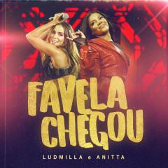 Favela Chegou (Ao vivo) - Ludmilla