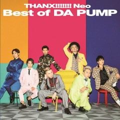THANX!!!!!!! Neo Best of DA PUMP - Da Pump
