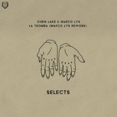 La Tomba (Marco Lys Rework) - Chris Lake, Marco Lys