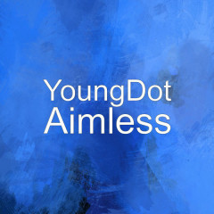 Aimless (Single) - YoungDot