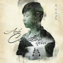 Anh Cô Đơn Quá (Single)