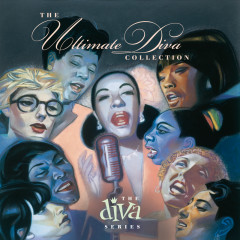 The Ultimate Diva Collection - Various Artists