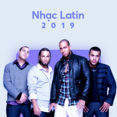 US-UK Nhạc Latin Nổi Bật 2019 - Various Artists