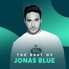 Những Bài Hát Hay Nhất Của Jonas Blue - Jonas Blue