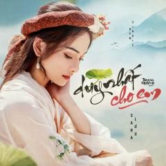 Duy Nhất Cho Em (Single) - Sara Luu