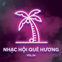 Nhạc Hội Quê Hương Vol 4 - Various Artists