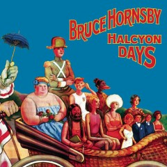 Halcyon Days (Expanded Edition) - Bruce Hornsby