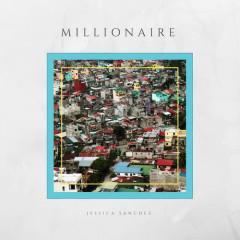 Millionaire (Single) - Jessica Sanchez