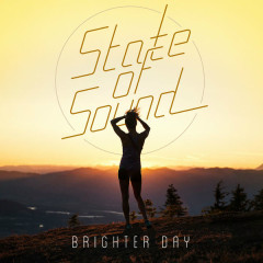 Brighter Day (Single) - State Of Sound