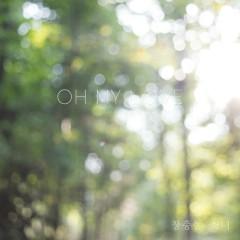 Oh My Love (Single) - Jangchoongdong Girl