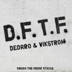 Dftf (Single) - Deorro, Vikstrom