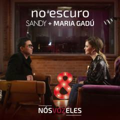 No Escuro (Single) - Sandy, Maria Gadú