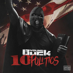 10 Politics - Young Buck