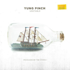 Unstable (Single) - Yung Pinch