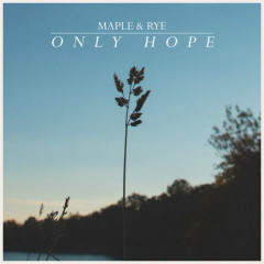 Only Hope (Single)
