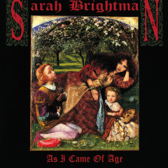 As I Came Of Age - Sarah Brightman