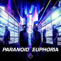 PARANOID EUPHORIA - wavforme