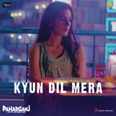 Kyun Dil Mera (From