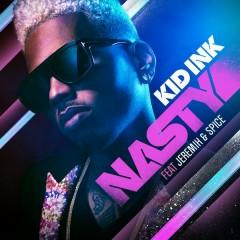 Nasty - Kid Ink,Jeremih,Spice