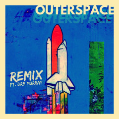 Outerspace (Remix) - Billy Wiginton, Dre Murray