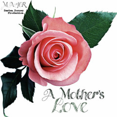 A Mother's Love (Single)