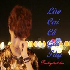 Lào Cai Cô Gái Tày (Single) - Dukytnt Lee