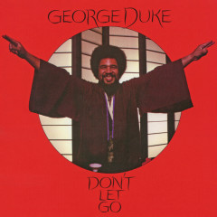Don't Let Go (Expanded Edition) - George Duke