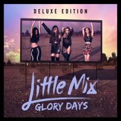 You Gotta Not - Little Mix