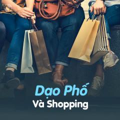 Dạo Phố Và Shopping - Various Artists