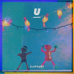 U (Single) - Eluphant