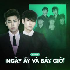 K-Pop Ngày Ấy Và Bây Giờ - Various Artists