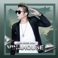 Tuyển Tập Vinahouse