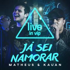 Já Sei Namorar (VIP Studio Session)