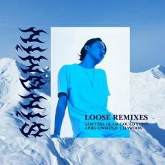 Loose Remixes
