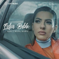 Sarut Mana, Mama! (Single) - Lidia Buble
