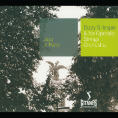 And His Operatic Strings Orchestra - Dizzy Gillespie