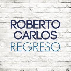 Regreso (Single) - Roberto Carlos