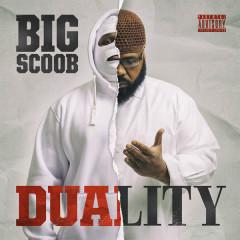 Duality - Big Scoob