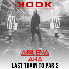 Last Train To Paris (Radio Edit) - KDDK