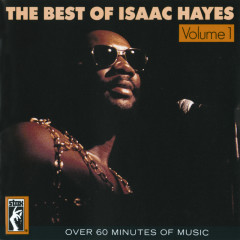 The Best Of Isaac Hayes - Isaac Hayes