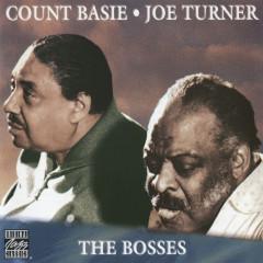 The Bosses - Count Basie,Joe Turner