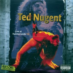 Live At Hammersmith '79 - Ted Nugent