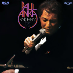 Sincerely - Recorded Live at The Copa - Paul Anka
