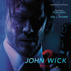John Wick: Chapter 2 - Tyler Bates,Joel J. Richard