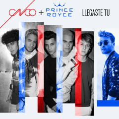 Llegaste Tú (Single) - CNCO, Prince Royce