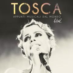 Appunti Musicali dal Mondo (Live) - Tosca
