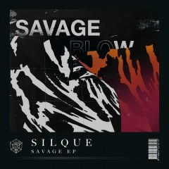 Savage (EP) - Silque