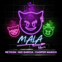 Mala (Remix) - Reykon