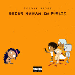 Being Human In Public - Jessie Reyez