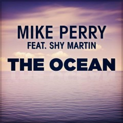 The Ocean - Mike Perry,Shy Martin
